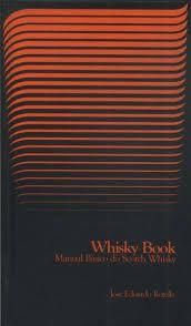 Whisky Book: Manual Básico Do Scotch Whisky