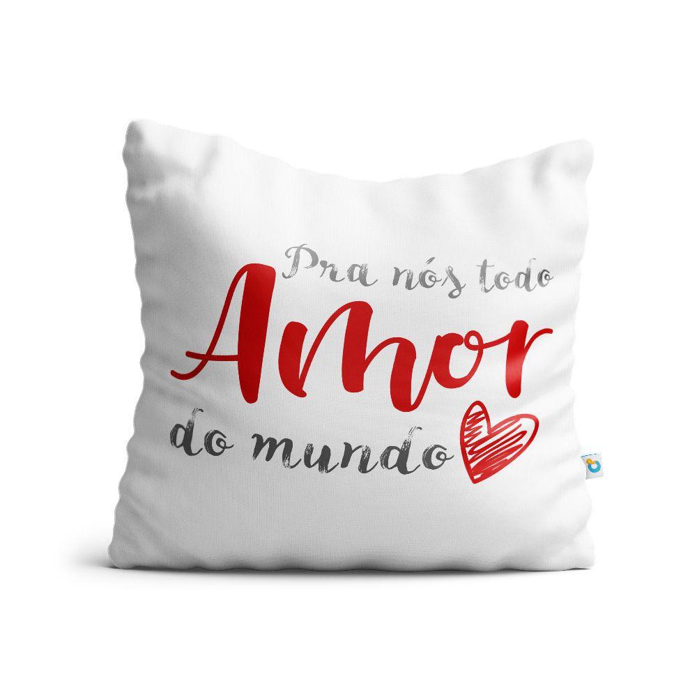 Almofada Dia dos Namorados Todo Amor Do Mundo