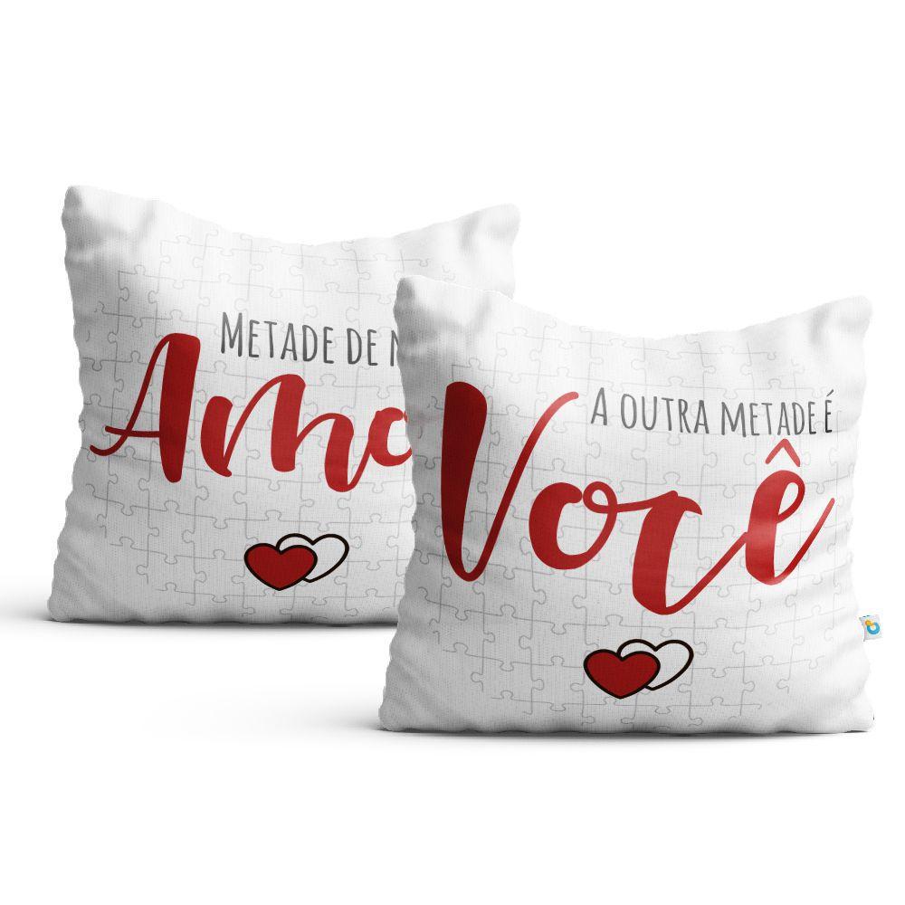 Par De Almofadas Dia dos Namorados Metade De Mim É Amor