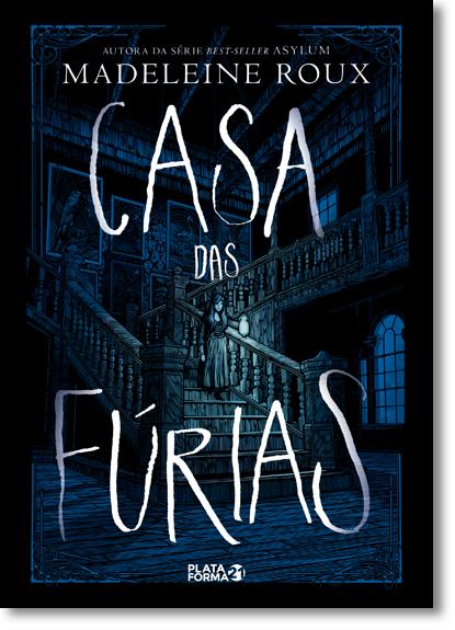 CASA DAS FÚRIAS - MADELEINE ROUX