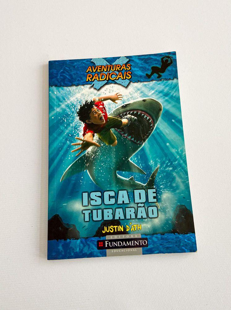 Livro Aventuras Radicais - Isca De Tubarão