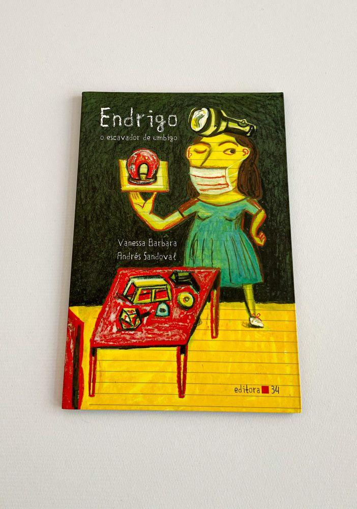 Livro Endrigo O Escavador De Umbigo