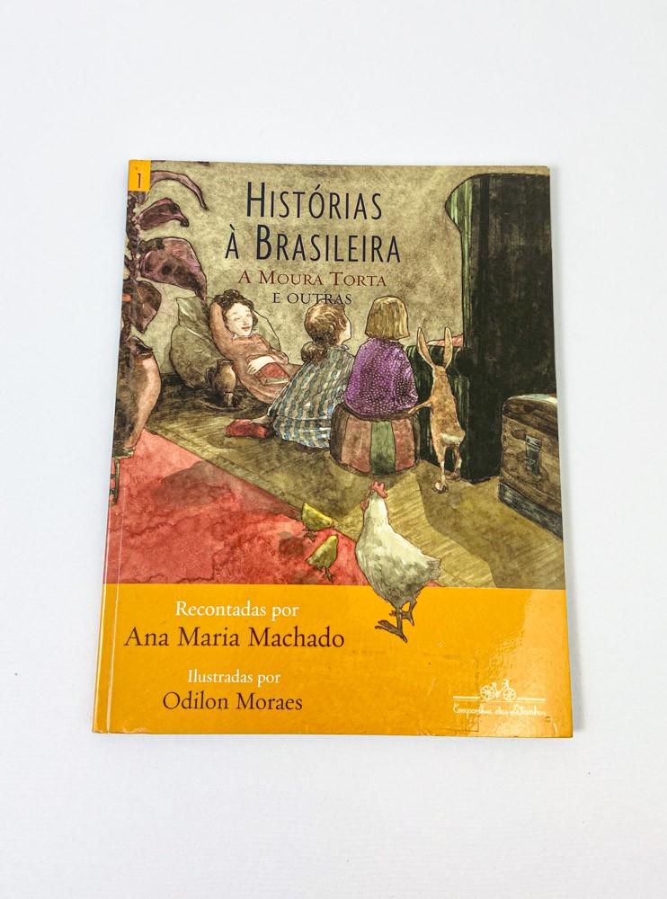 Livro histórias: a brasileira a moura torta e outras