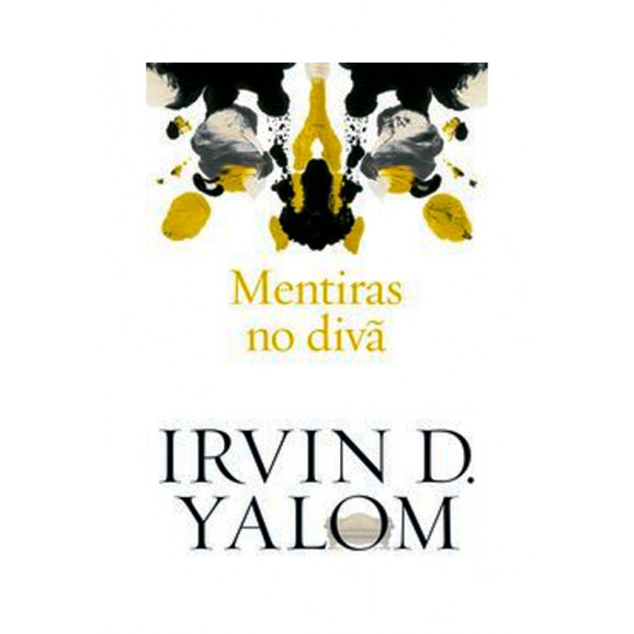 MENTIRAS NO DIVÃ - IRVIN D. YALOM