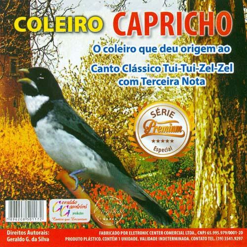CD - Coleiro Capricho - Série Premium