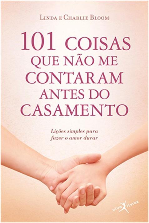 101 COISAS QUE NAO ME CONTARAM ANTES DO CASAMENTO