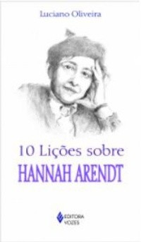 10 LICOES SOBRE HANNAH ARENTD