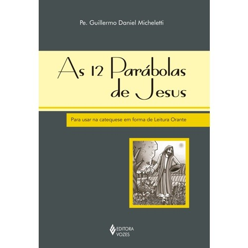 12 PARÁBOLAS DE JESUS