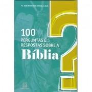 100 PERGUNTAS E RESPOSTAS SOBRE A BÍBLIA
