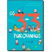 33 PORQUINHOS, OS