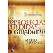 52 PROFECIAS PERDIDAS DE NOSTRADAMUS, AS