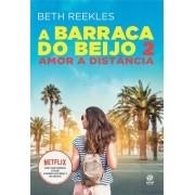 A BARRACA DO BEIJO 2 - BETH REEKLES