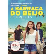 A Barraca do Beijo - Beth Reekles