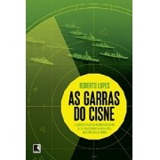 AS GARRAS DO CISNE: O AMBICIOSO PLANO DA MARINHA BRASILEIRA DE SE TRANSFORMAR NA NONA FROTA MAIS POD