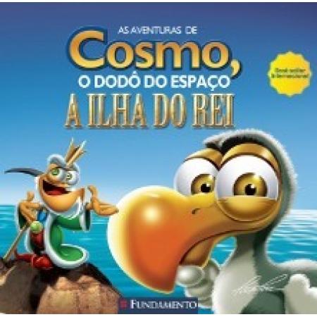AVENTURAS DE COSMO, O DODO DO ESPACO, AS - A ILHA DO REI