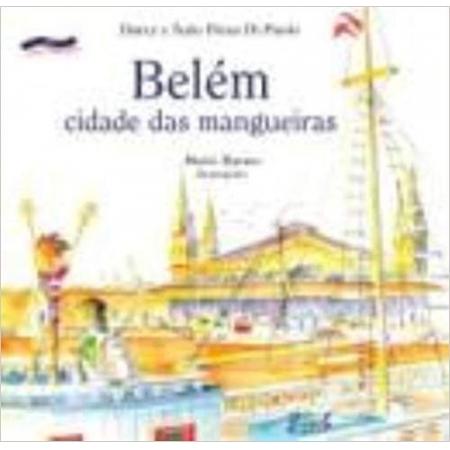 BELEM - CIDADE DAS MANGUEIRAS - COL. NOSSA CAPITAL