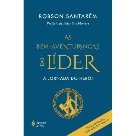 BEM-AVENTURANCAS DO LIDER, AS - A JORNADA DO HEROI