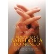 BEM VINDO A SABEDORIA DO MUNDO
