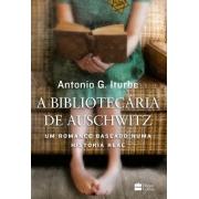 BIBLIOTECARIA DE AUSCHWITZ, A - UM ROMANCE BASEADO NUMA HISTORIA REAL