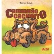CAMINHÃO CACHORRO