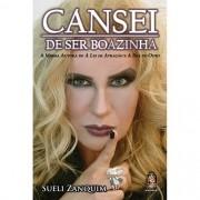 CANSEI DE SER BOAZINHA