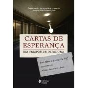 CARTAS DE ESPERANÇA EM TEMPOS DE DITADURA