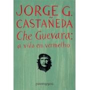 CHE GUEVARA - A VIDA EM VERMELHO - LIVRO DE BOLSO