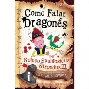 COMO FALAR DRAGONES - POR SOLUCO SPANTOSICUS STRONDUS III - COL.COMO TREINA