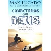 CONECTADOS COM DEUS - TODO DIA E DIA DE CONVERSAR COM ELE