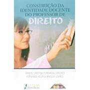 CONSTRUÇÃO DA IDENTIDADE DOCENTE DO PROFESSOR DE DIREITO