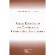 CRIME ECONOMICO NO COMERCIO DE COMBUSTIVEL