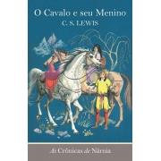 CRONICAS DE NARNIA, AS - O CAVALO E SEU MENINO