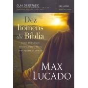 DEZ HOMENS DA BÍBLIA