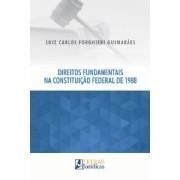 DIREITOS FUNDAMENTAIS NA CONSTITUIÇÃO FEDERAL DE 1988