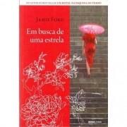 EM BUSCA DE UMA ESTRELA