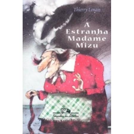 ESTRANHA MADAME MIZU, A
