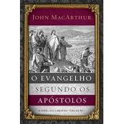 EVANGELHO SEGUNDO OS APOSTOLOS, O - O PAPEL DAS OBRAS NA VIDA DE FE