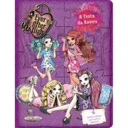 EVER AFTER HIGH: A FESTA DA RAVEN - 4 QUEBRA-CABECAS PARA VOCE SE DIVERTIR