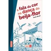 FALA DA COR NA DANCA DO BEIJA FLOR, A