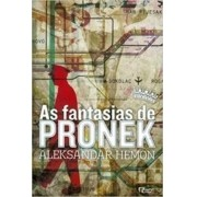 FANTASIAS DE PRONEK, AS