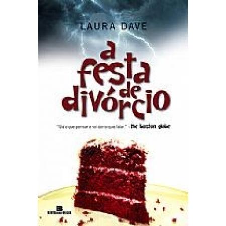 FESTA DE DIVORCIO, A