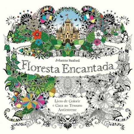 FLORESTA ENCANTADA - LIVRO DE COLORIR E CACA AO TESOURO ANTIESTRESSE