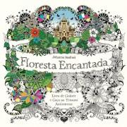 FLORESTA ENCANTADA - LIVRO DE COLORIR E CAÇA AO TESOURO ANTIESTRESSE - JOHANNA BASFORD