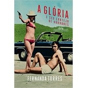 GLORIA E SEU CORTEJO DE HORRORES, A