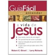 GUIA FACIL PARA ENTENDER A VIDA DE JESUS