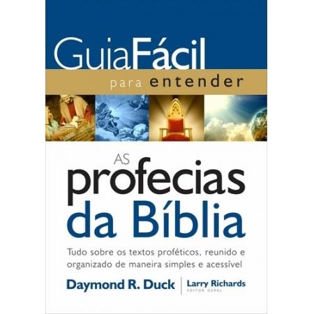 GUIA FACIL PARA ENTENDER AS PROFECIAS DA BIBLIA