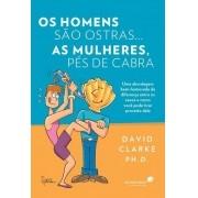 HOMENS SAO OSTRAS... AS MULHERES, PES-DE-CABRA, OS