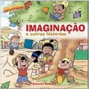 IMAGINACAO E OUTRAS HISTORIAS - COL. TURMA DO XAXADO