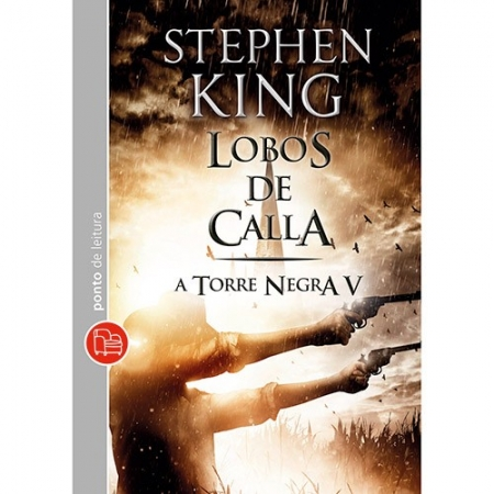 LOBOS DE CALLA - VOL. V - COL. A TORRE NEGRA