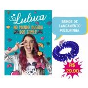 LULUCA NO MUNDO BUGADO DOS GAMES + PULSEIRA
